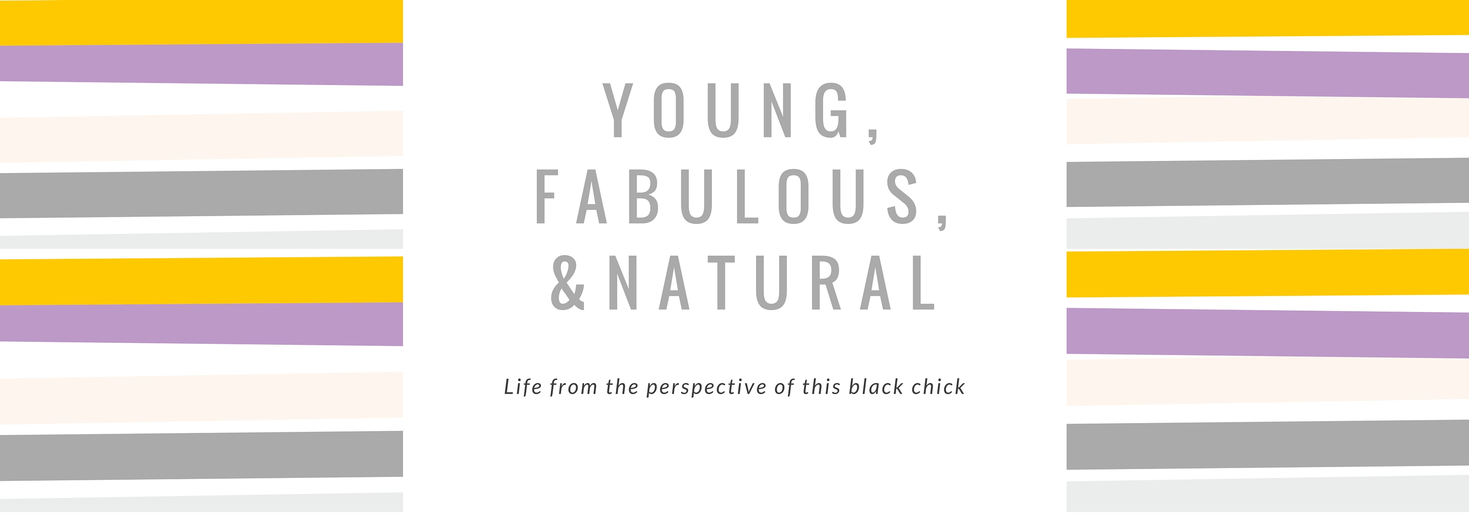 Young Fabulous & Natural