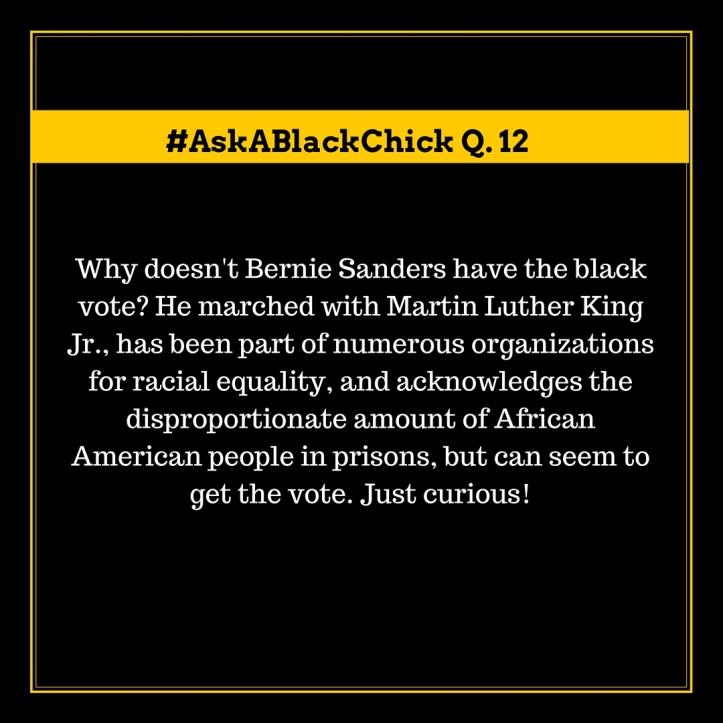 Ask A Black Chick Bernie Sanders