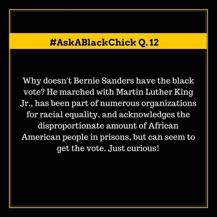 Ask A Black Chick Bernie Sanders