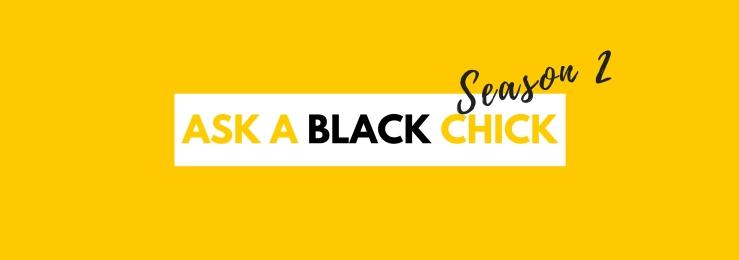 ask-a-black-chick-season-2