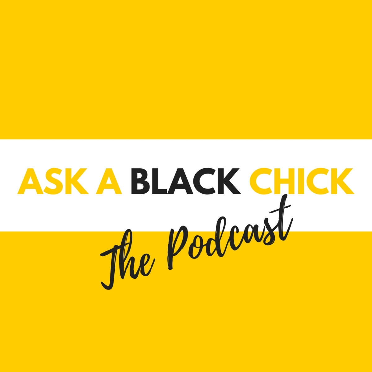 Ask A Black Chick Podcast Ep 17: My Black Husband Despises Black Women. When Should I Speak Up?